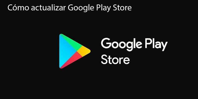 Actualizar la Play Store