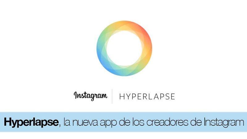 Hyperlapse, App Para iOS