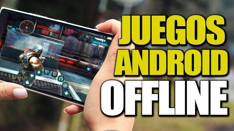 Juegos sin Conexión a Internet Para Android